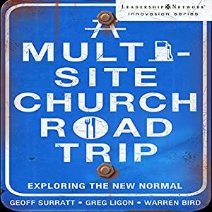 A Multi-Site Church Roadtrip Audiobook