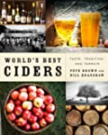 World's Best Ciders: Taste, Tradition...