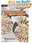 Autogenes Training autogen trainieren