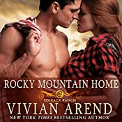 Rocky Mountain Home: Six Pack Ranch, Book 11 | Vivian Arend