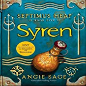 Syren: Septimus Heap, Book Five | [Angie Sage]
