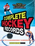 Complete Hockey Records (1847328865) by Diamond, Dan