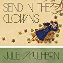 Send in the Clowns: The Country Club Murders, Book 4 Audiobook by Julie Mulhern Narrated by Callie Beaulieu