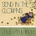 Send in the Clowns: The Country Club Murders, Book 4 | Julie Mulhern