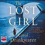 The Lost Girl | Carol Drinkwater
