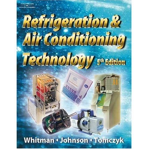 Refrigeration and Air Conditioning Technology, 5th Edition