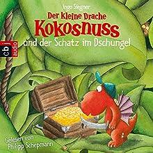 Der kleine Drache Kokosnuss und der Schatz im Dschungel Hörbuch von Ingo Siegner Gesprochen von: Philipp Schepmann