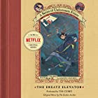 The Ersatz Elevator: A Series of Unfortunate Events #6 Hörbuch von Lemony Snicket Gesprochen von: Tim Curry