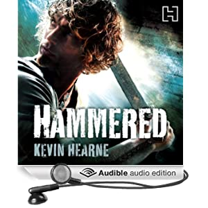 Hammered: The Iron Druid Chronicles, Book 3 (Unabridged)