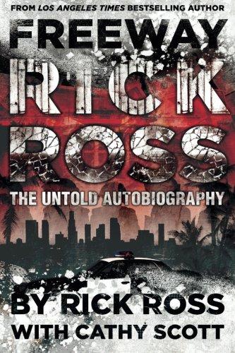 Freeway Rick Ross: The Untold Autobiography PDF