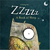 Zzzzz: A Book of Sleep (Mini Board Books) Il Sung Na
