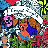 Lost & So Strange Is My Mind by Carpet Knights (2005)
