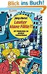 Lauter klare F�lle?!: 80 Minikrimis i...