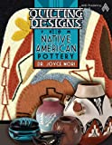 Quilting Designs From Native American Pottery