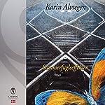 Sommerfugleeffekten | Karin Alvtegen