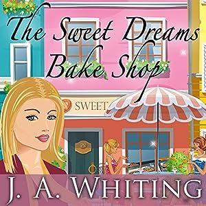 The Sweet Dreams Bake Shop Audiobook