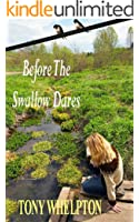 Before The Swallow Dares (English Edition)