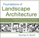 Foundations of Landscape Architecture...
