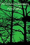 The Transcendentalists: An Anthology (0674903331) by Miller, Perry