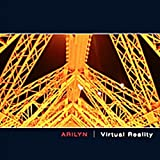 Virtual Reality by Arilyn (2005-05-13)