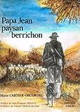 img - for Papa Jean paysan berrichon book / textbook / text book