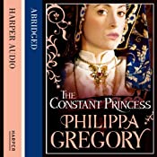 The Constant Princess | [Philippa Gregory]