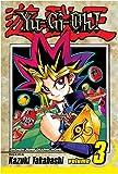 Yu-Gi-Oh!: v. 3 (Manga) (0575077425) by Kazuki Takahashi