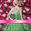 My Fair Duchess: A Once Upon a Rogue Novel, Book 1 (       UNABRIDGED) by Julie Johnstone Narrated by Tim Campbell