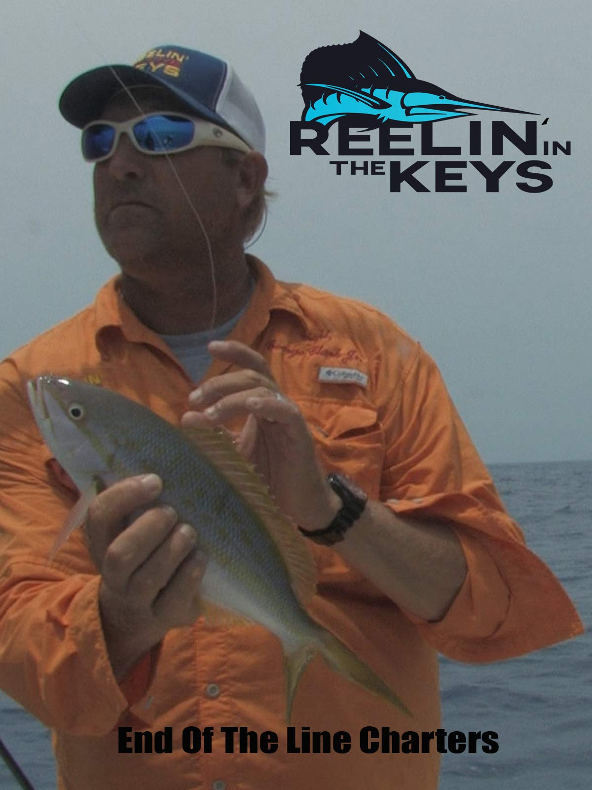 Reelin' In The Keys- End Of The Line Charters