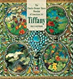 The Charles Hosmer Morse Museum of American Tiffany 2013 Calendar