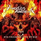 Evil Unleashed / Give 'Em War [Explicit]