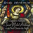 Chapelet et Neuvaine � Saint Michel Archange et aux Neuf Choeurs des Anges