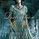 Mark of Distinction: Price of Privilege, Book 2 (       UNABRIDGED) by Jessica Dotta Narrated by Amanda McKnight