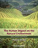 img - for The Human Impact on the Natural Environment: Past, Present, and Future book / textbook / text book