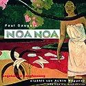 Duftende Erde. Das verlorene Paradies. Zwei Jahre auf Tahiti Hörbuch von Paul Gauguin Gesprochen von: Achim Höppner