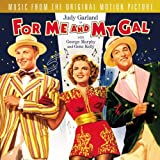For Me And My Gal: Original Motion Picture Soundtrack