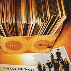 Trilha Sonora The O.C. – Mix 6: Couvering Our Tracks (2006)