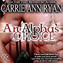 An Alpha's Choice: Talon Pack Book 2 (       UNABRIDGED) by Carrie Ann Ryan Narrated by Gregory Salinas