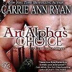 An Alpha's Choice: Talon Pack Book 2 | Carrie Ann Ryan