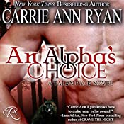 An Alpha's Choice: Talon Pack Book 2 | Carrie Ann Ryan