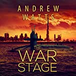 The War Stage: The Blackout War, Book 2 | Andrew Watts