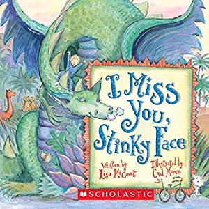 I Miss You, Stinky Face Audiobook