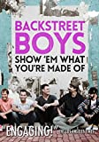Backstreet Boys: Show Em What You're Made of [Import]