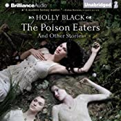 The Poison Eaters and Other Stories | [Holly Black]