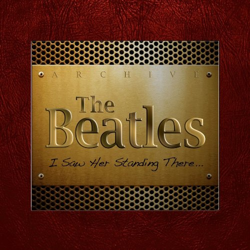 The Beatles – I Saw Her Standing There [2CD] (2013) [FLAC]