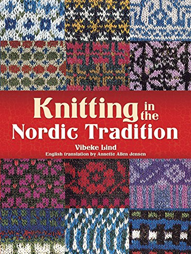 Knitting in the Nordic Tradition (Dover Books on Knitting and Crochet)