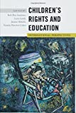 img - for Childrens Rights and Education: International Perspectives (Rethinking Childhood) book / textbook / text book