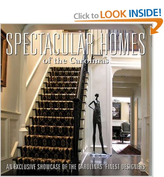 Spectacular Homes of the Carolinas
