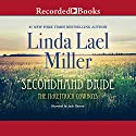 Secondhand Bride Audiobook by Linda Lael Miller Narrated by Jack Garrett