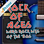 Rock Of Ages - Hard Rock Hits Of The...
